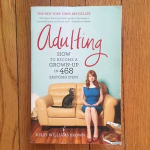 Other - Adulting by Kelly Williams Brown
